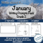 January Writing Prompts Pack 2 Narrative, 3 Expository, 3 Opinion