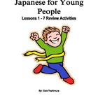 Japanese Activity Packet, JYP Lessons 1-7 Review