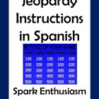 Jeopardy Instructions in Spanish!