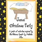 Jesus&#039; Christmas Party - Full Unit of Activities for Christmas