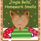 Jingle Bells, Homework Smells by Diane de Groat mini unit