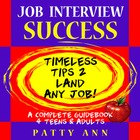 Job Interview Success: Skills to Land Your 1st Job!