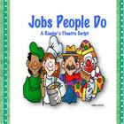 Jobs People Do Play Reader&#039;s Theatre Script (1st Grade)