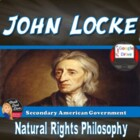 John Lockes Natural Rights Philosophy Lecture &amp; Activity (Civics)