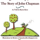 Johnny Appleseed - Go, Johnny, Go! The Story of John Chapman