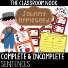 Johnny Appleseed Sorting Complete and Incomplete Sentences
