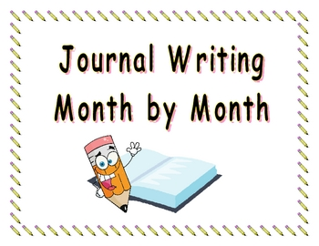 Journal Writing Month By Month (September through May)