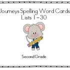 Journeys Second Grade Spelling Lists 1-30 & Word Cards