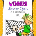 Journeys 1st Grade Winners Never Quit! {Unit 6, Lesson 30}