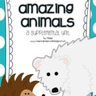 Journeys 1st Grade~Amazing Animals {Unit 5, Lesson 22}