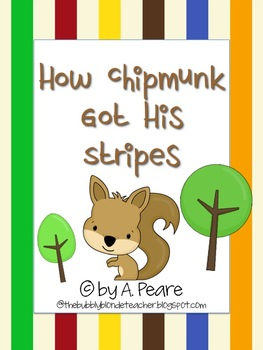 Journeys 2nd Grade- How a Chipmunk Got Its Stripes Unit 2,