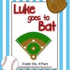Journeys 2nd Grade- Luke Goes to Bat Unit 4, Lesson 17