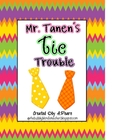 Journeys 2nd Grade- Mr. Tanen's Tie Trouble Unit 4, Lesson 16