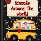 Journeys 2nd Grade- Schools Around the World Unit 3, Lesson 13