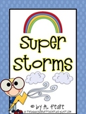 Journeys 2nd Grade- Super Storms Unit 2, Lesson 8