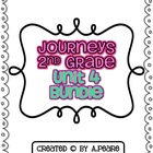 Journeys 2nd Grade- Unit 4 BUNDLE