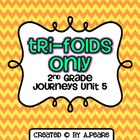 Journeys 2nd Grade Unit 5 Tri-Folds Only