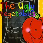 Journeys Common Core 2nd Grade Unit 2 Lesson 7 The Ugly Ve