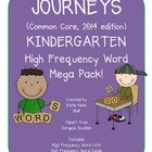 Journeys Common Core Kindergarten High Frequency Words Mega Pack!