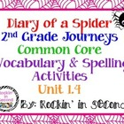 Journey's Diary of a Spider: Unit 1.4 Spelling & Vocabular