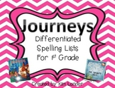 Journeys Differentiated Spelling Lists for First Grade