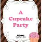 Journeys First Grade A Cupcake Party Unit 2 Lesson 10