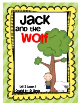Journeys First Grade Jack and the Wolf Unit 2 Lesson 6