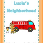 Journeys First Grade Lucia's Neighborhood Unit 1 Lesson 4
