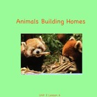 Journeys Grade 2 Animals Building Homes Unit 2.6
