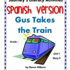 Journeys® Gus Takes the Train *SPANISH*  Literacy Activiti