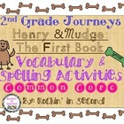 Journeys Henry and Mudge 1.1 Common Core Spelling & Vocabu