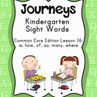 Journeys Kindergarten Sight Words: Lesson 16 Common Core Edition