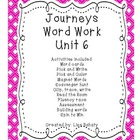 Journeys Kindergarten Unit 6 Word Work