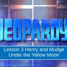 Journey's L3 Henry and Mudge Under the Yellow Moon Jeopardy Game