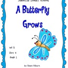 Journeys®  Literacy Activities - A Butterfly Grows - Grade 1