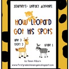 Journeys®  Literacy Activities -How Leopard Got His Spots