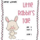 Journeys®  Literacy Activities - Little Rabbit's Tale - Grade 1