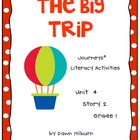 Journeys®  Literacy Activities - The Big Trip - Grade 1