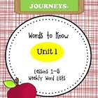Journeys Unit 1 Weekly Words to Know Lists