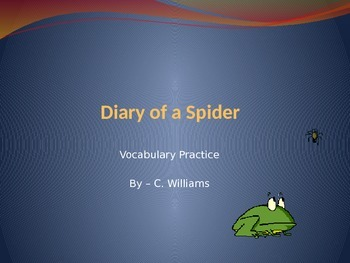 Journeys/Lesson Four/Diary of a Spider/vocabulary powerpoint