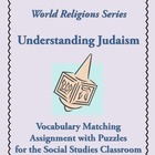 Judaism Introductory Vocabulary Matching Assignment + 4 Puzzles