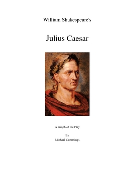 Julius Caesar: A Graph of the Play