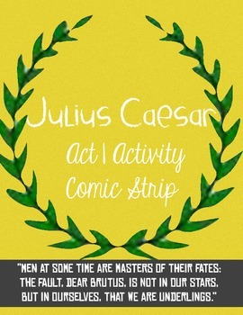 Julius Caesar Act 1 Comic--Student Activity