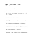 Julius Caesar Act Three Study Guide