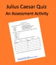 Julius Caesar Act V Quiz - Characters, Ending, Significance