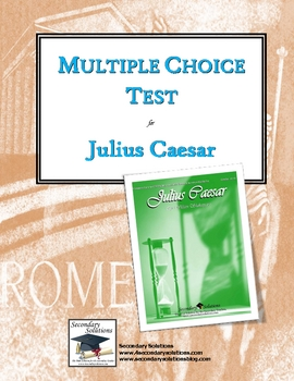 Julius Caesar Multiple Choice Test