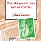 Julius Caesar Post-Reading Ideas and Activities