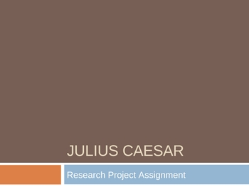 Julius Caesar Research Project