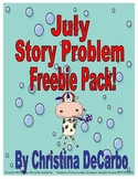July Story Problem Freebie Pack!