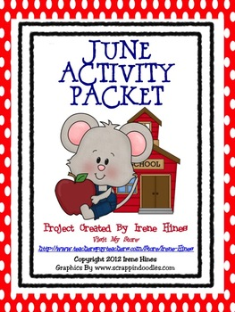 June Activity Packet ~ End Of The Year Primary